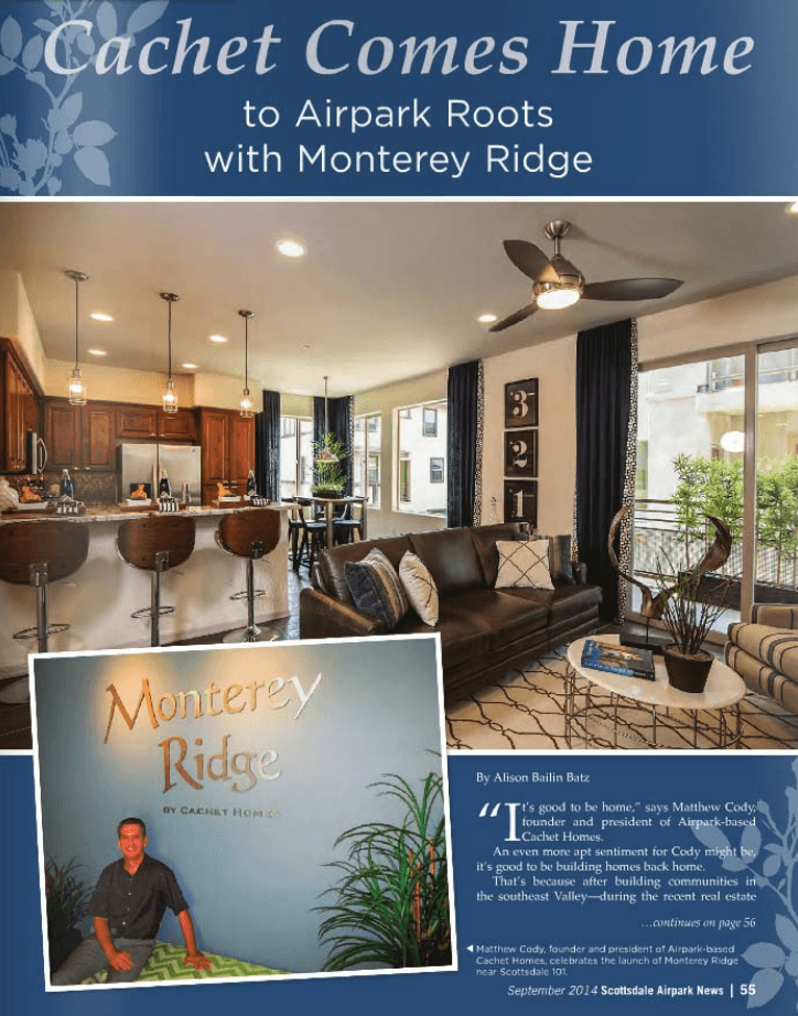 Cachet Comes Home to Airpark with Monterey Ridge